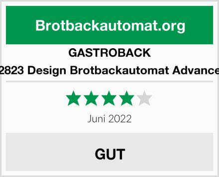 GASTROBACK 42823 Design Brotbackautomat Advanced Test