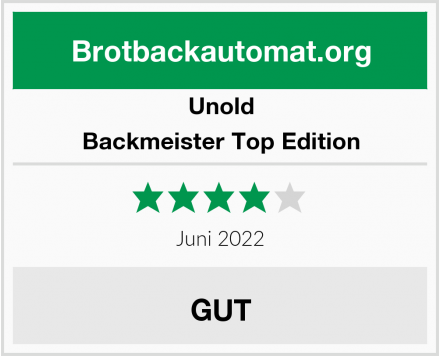 Unold Backmeister Top Edition Test