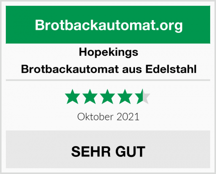 Hopekings Brotbackautomat aus Edelstahl Test