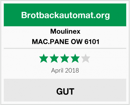 Moulinex MAC.PANE OW 6101 Test