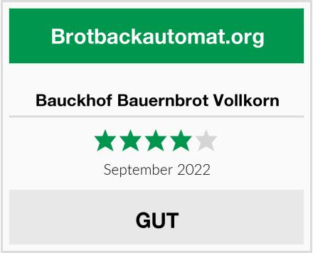 Bauckhof Bauernbrot, Vollkorn Test