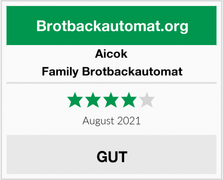 Aicok Family Brotbackautomat Test