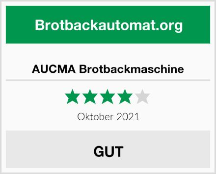 AUCMA Brotbackmaschine Test