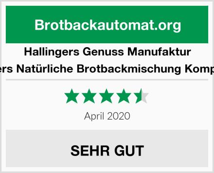 Hallingers Genuss Manufaktur Hallingers Natürliche Brotbackmischung Komplett-Set Test