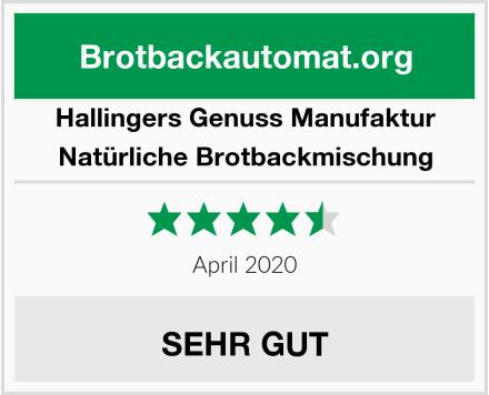 Hallingers Genuss Manufaktur Natürliche Brotbackmischung Test