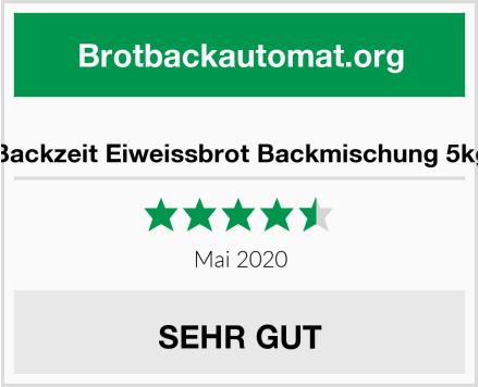 Backzeit Eiweissbrot Backmischung 5kg Test