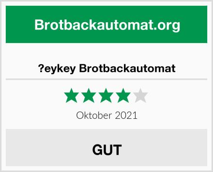 ?eykey Brotbackautomat Test